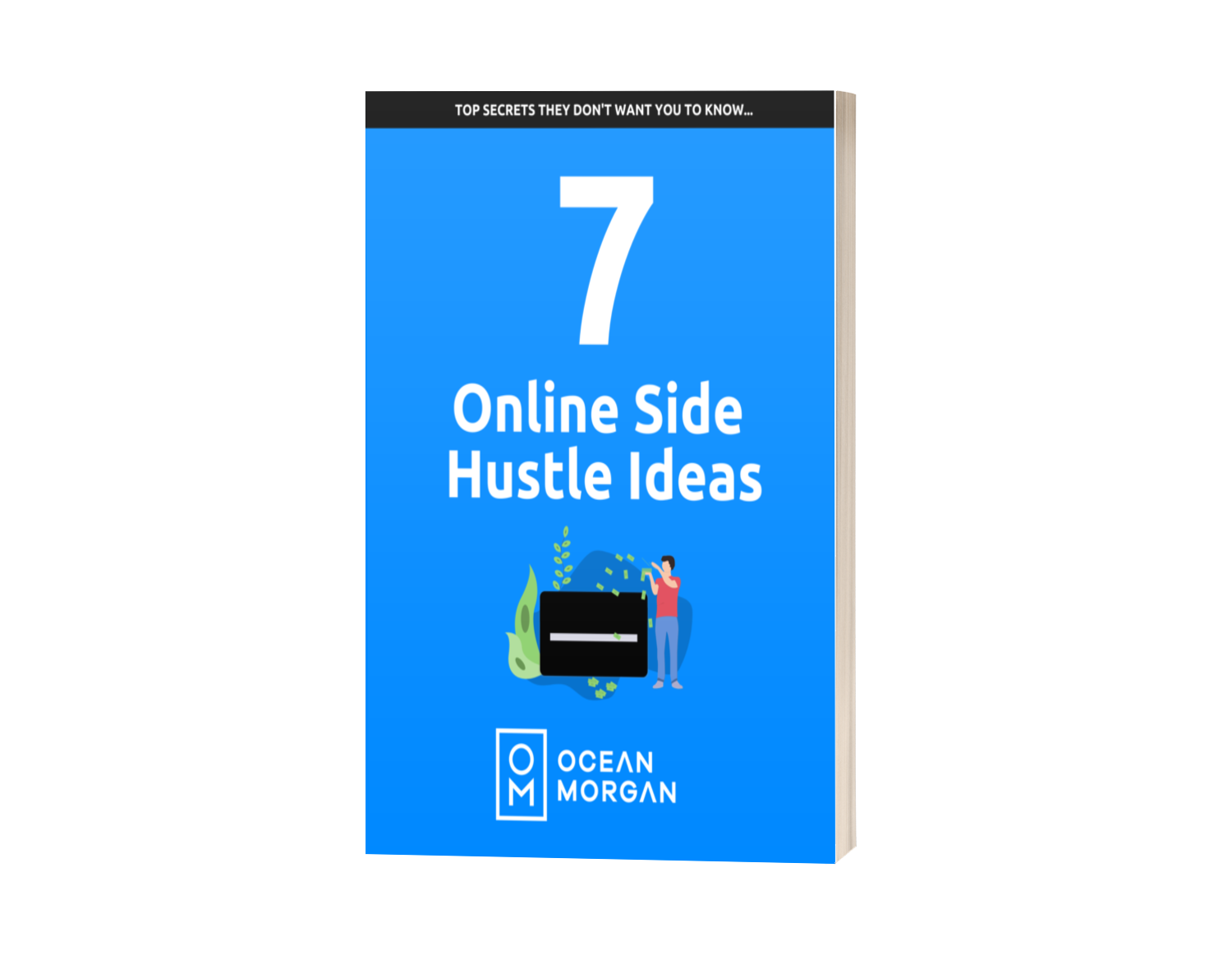 7 Online Side Hustle Ideas - Ocean Morgan